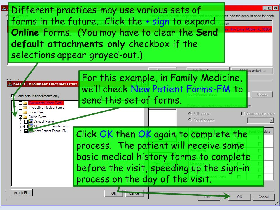Different practices may use various sets of forms in the future. Click the + sign to expand Online Forms. (You may have to clear the Send default atta