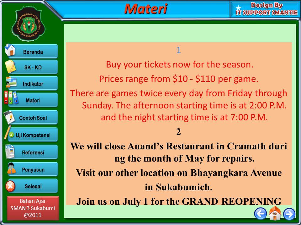 Bahan Ajar SMAN 3 Sukabumi @2011 Bahan Ajar SMAN 3 Sukabumi @2011 1 Buy your tickets now for the season.