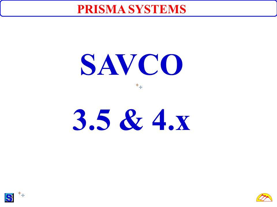 PRISMA SYSTEMS SAVCO 3.5 & 4.x
