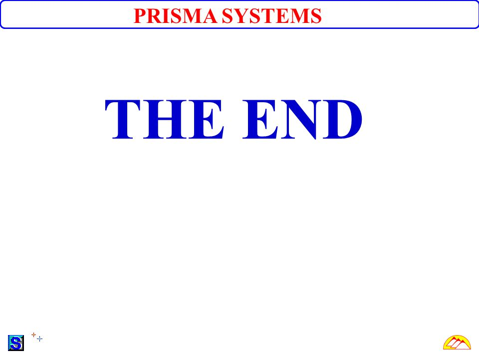 THE END PRISMA SYSTEMS