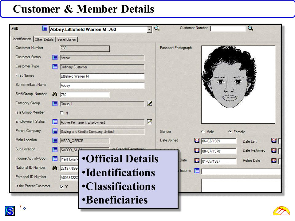 Customer & Member Details Official Details Identifications Classifications Beneficiaries Official Details Identifications Classifications Beneficiaries