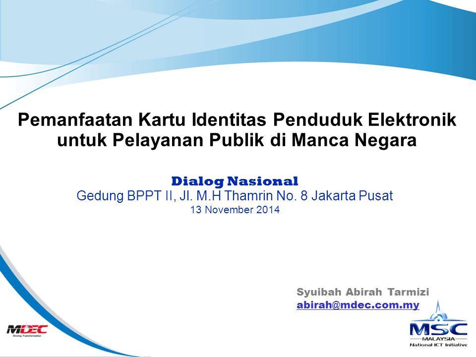 Slide 1 Pemanfaatan Kartu Identitas Penduduk Elektronik untuk Pelayanan Publik di Manca Negara Dialog Nasional Gedung BPPT II, Jl.