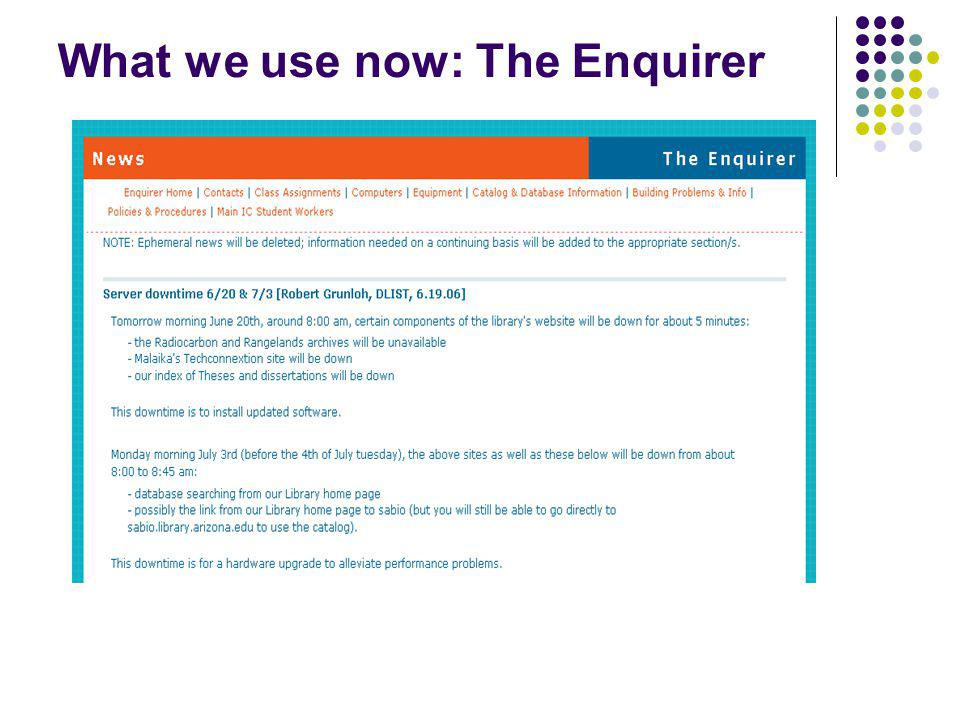 What we use now: The Enquirer