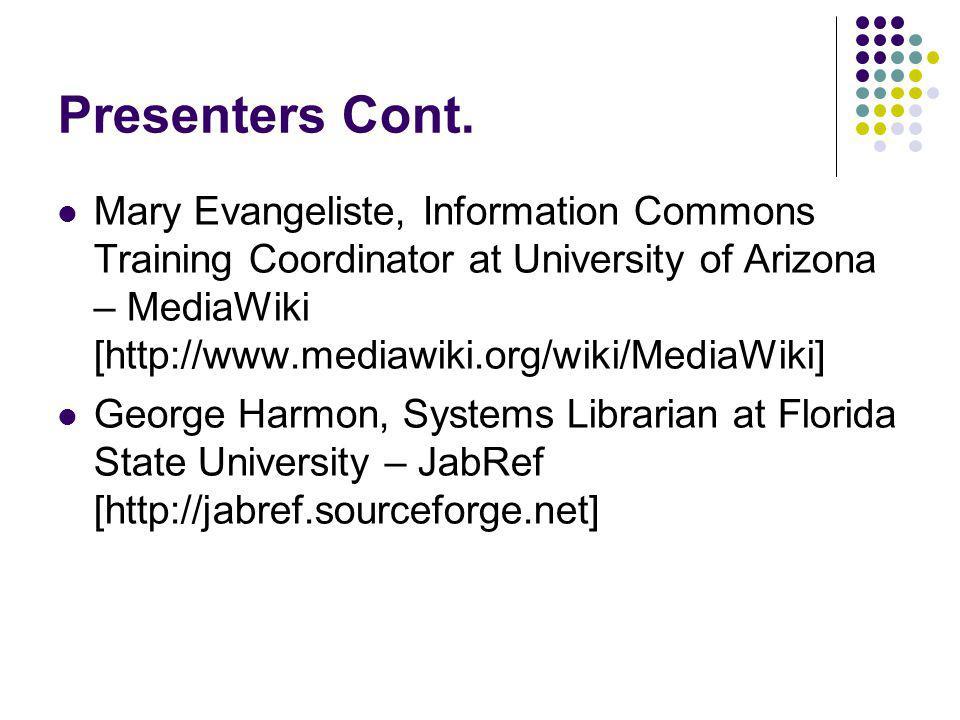 Presenters Cont.