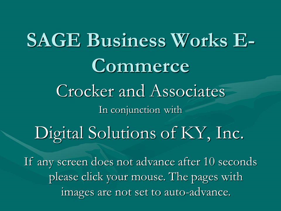 SAGE Business Works E- Commerce Digital Solutions of KY, Inc.