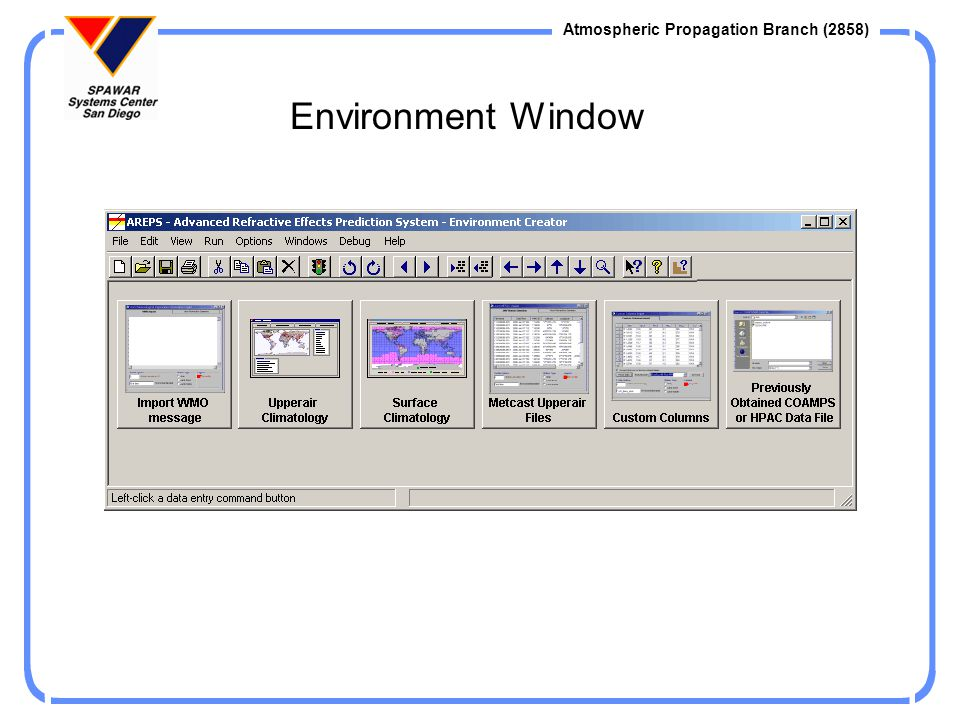 Atmospheric Propagation Branch (2858) Environment Window