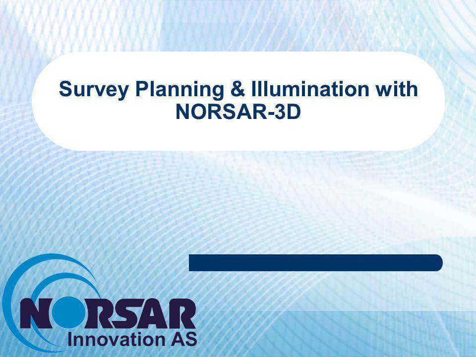 Introduction NORSAR-3D Work Flow Surfaces Properties