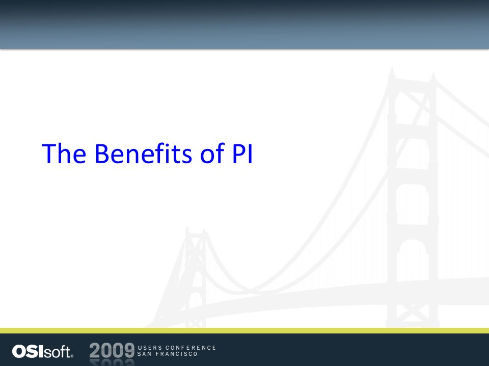 The Benefits of PI