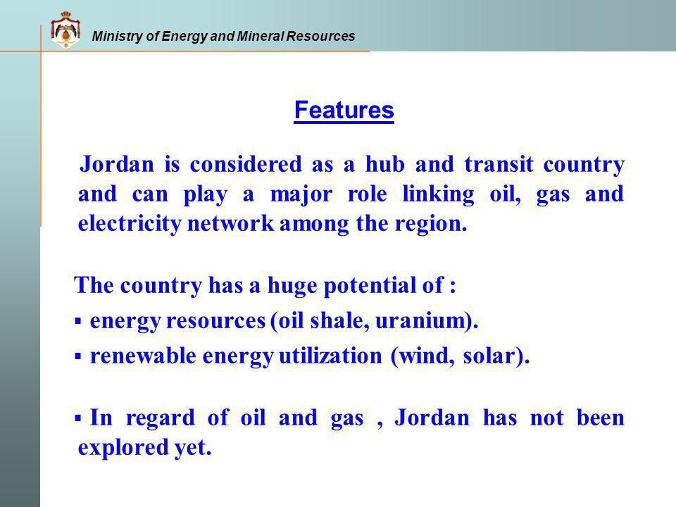 Ministry of Energy and Mineral Resources Energy Demand Jordan witnesses high growth of energy demand Growth of Primary Energy Demand The additional generated capacity needed up to 2020 is 4000 MW, an average of 300 MW per year.