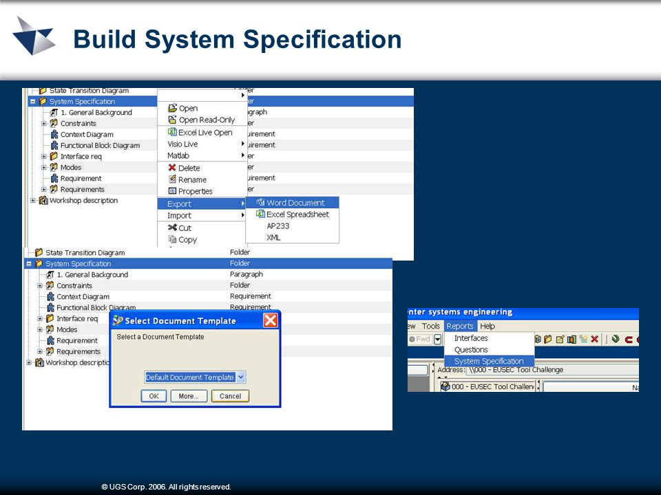 © UGS Corp. 2006. All rights reserved. Output System Specification