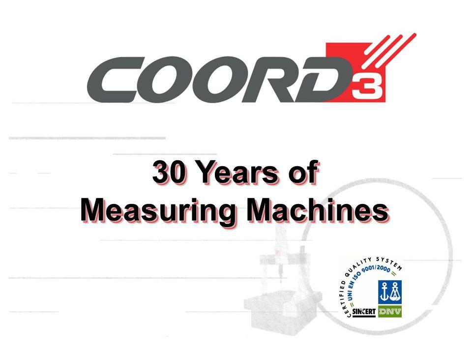 30 Years of Measuring Machines 30 Years of Measuring Machines