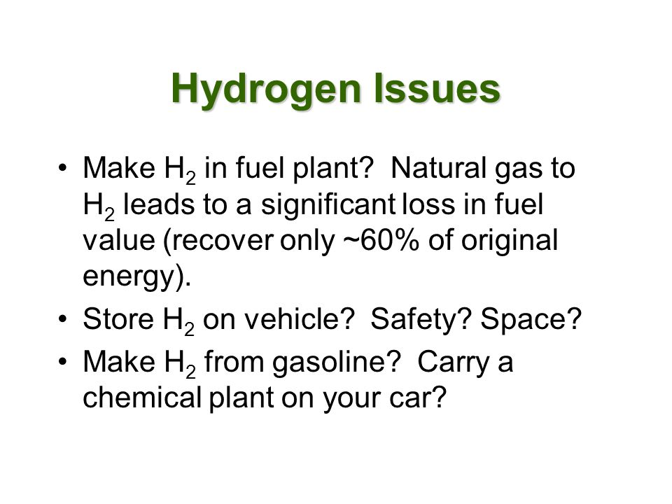 Make H 2 in fuel plant.