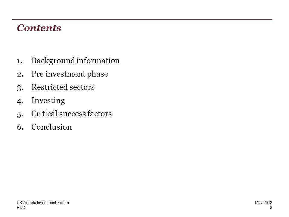 PwC Investing 4 13 UK Angola Investment ForumMay 2012