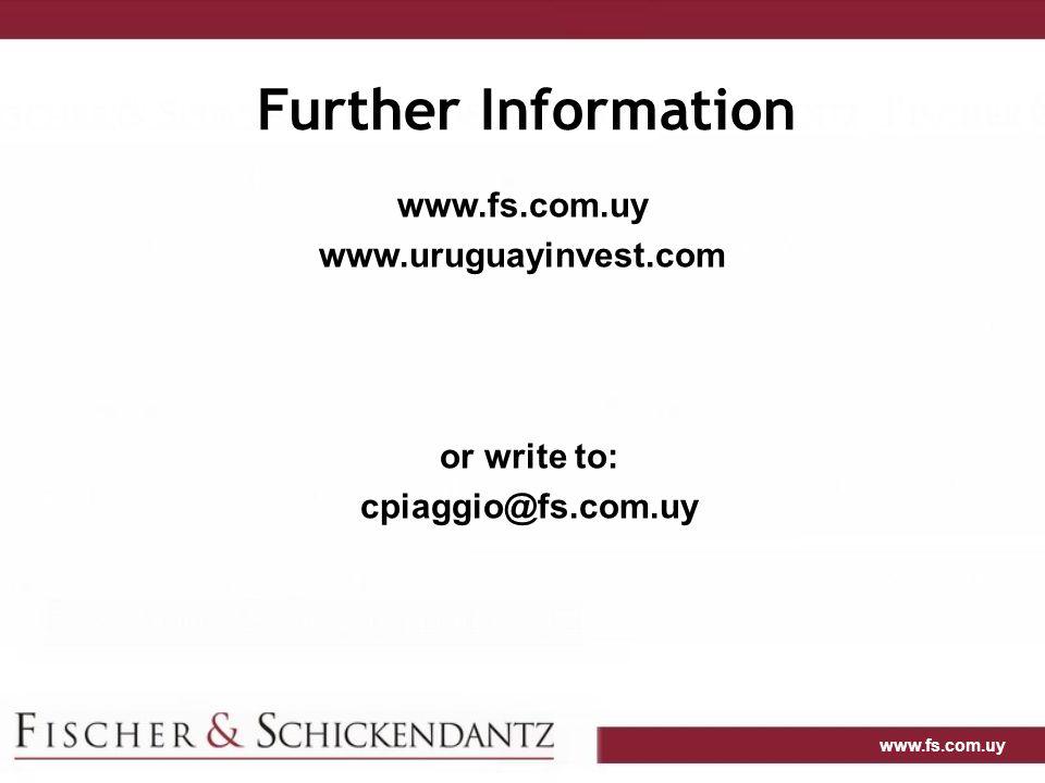 www.fs.com.uy Further Information www.fs.com.uy www.uruguayinvest.com or write to: cpiaggio@fs.com.uy