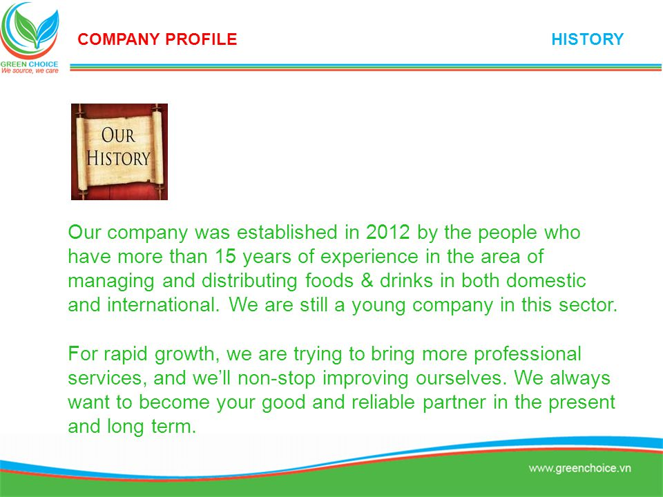 Faithfulness, responsibility, professional performance and hardworking are our company's business philosophy.