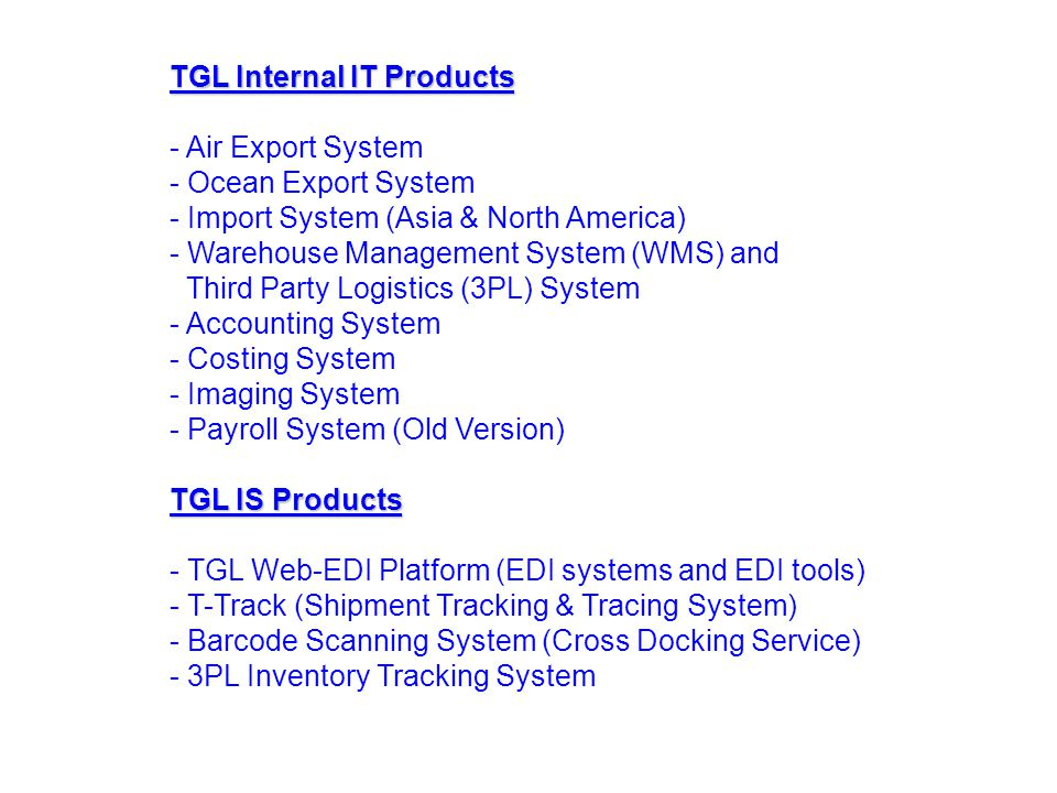 Application System Architecture Import SystemOcean SystemWMS & 3PLAir Export System ACCOUNTING SYSTEMS EDI SYSTEMS MANAGEMENT INFORMATION SYSTEM SCANNING SYSTEMS Accounting data Shipping Document Images Shipment Details Barcode Data IMAGING SYSTEM Shipment Status Information Sales Information Tracking System Integration Platform