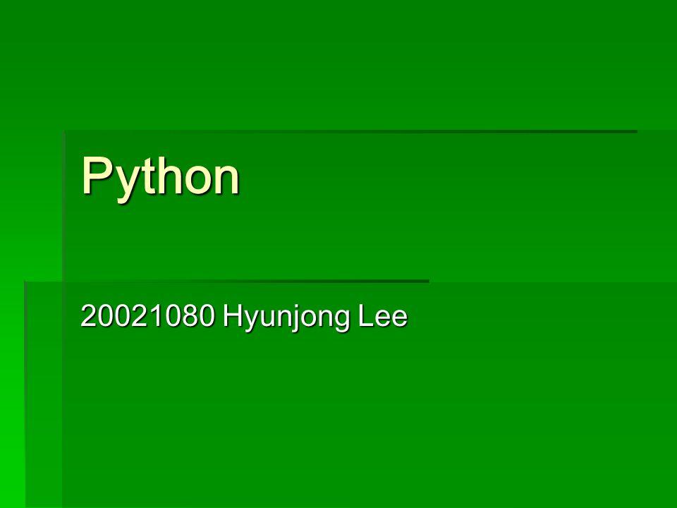 Python 20021080 Hyunjong Lee