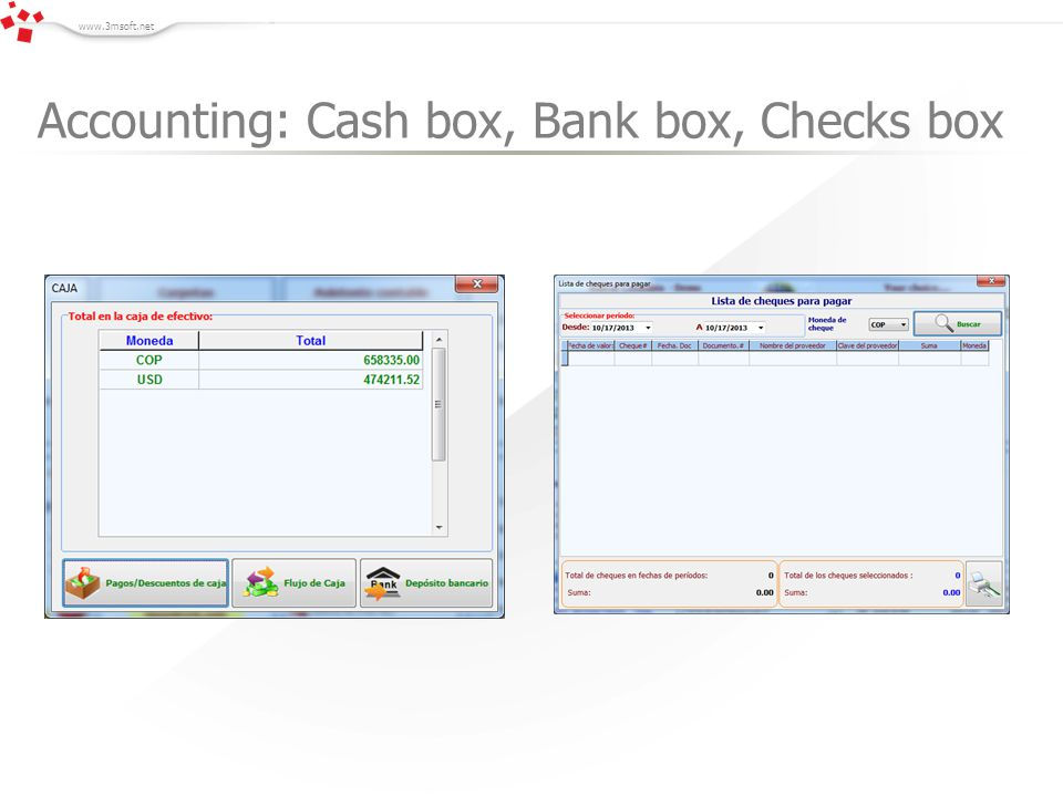 www.3msoft.net Accounting: Cash box, Bank box, Checks box