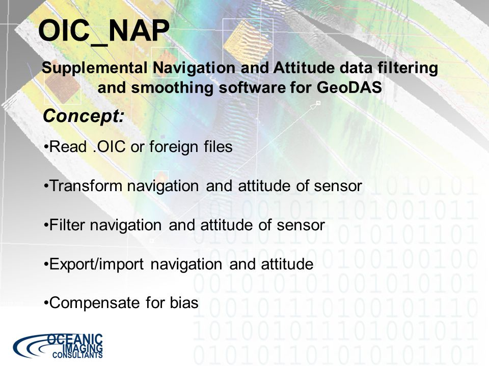 OIC_NAP (OIC Navigation and Attitude Processing) allows users to pre-filter navigation and attitude information from data files.