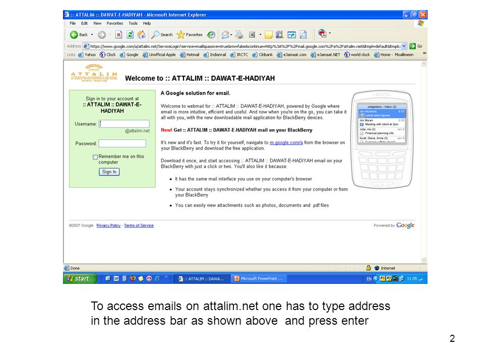 2 To access emails on attalim.net one has to type address in the address bar as shown above and press enter