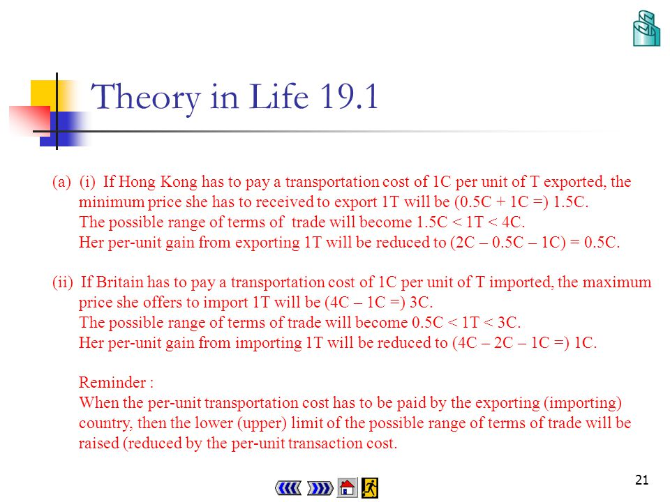 20 Theory in Life 19.1 Obviously Hong Kong will export toys to Britain.