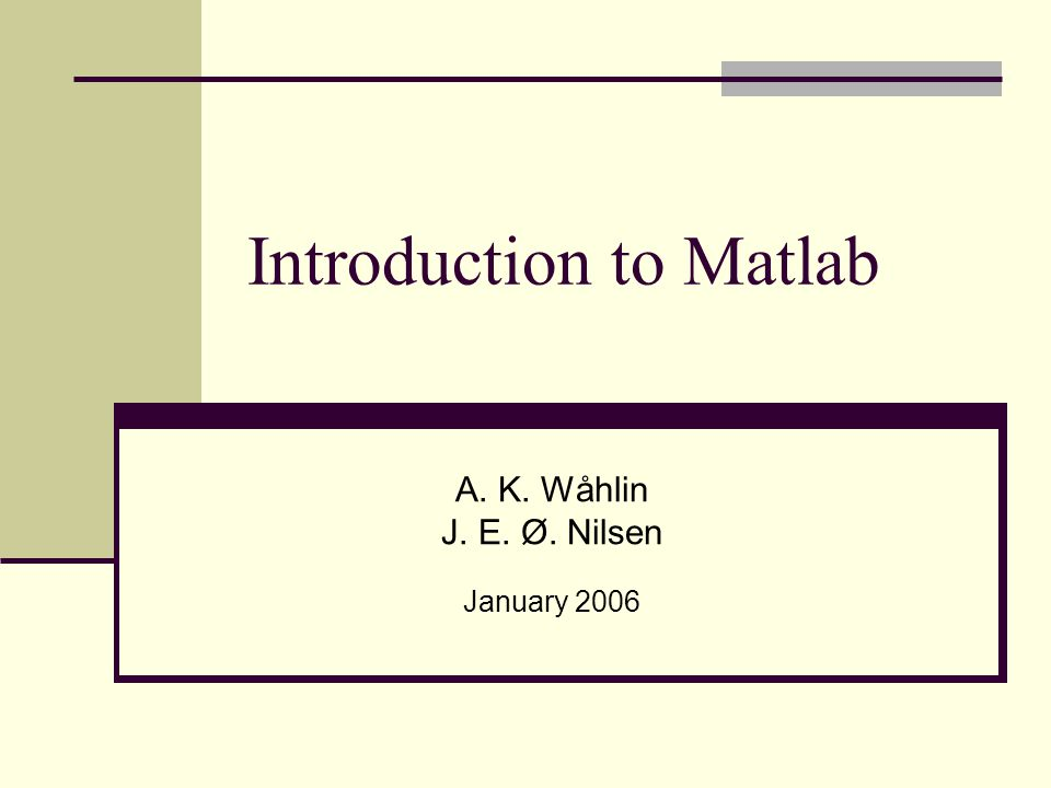 M-file opened with Matlab editor: Things written behind a % are not executed (commenting).