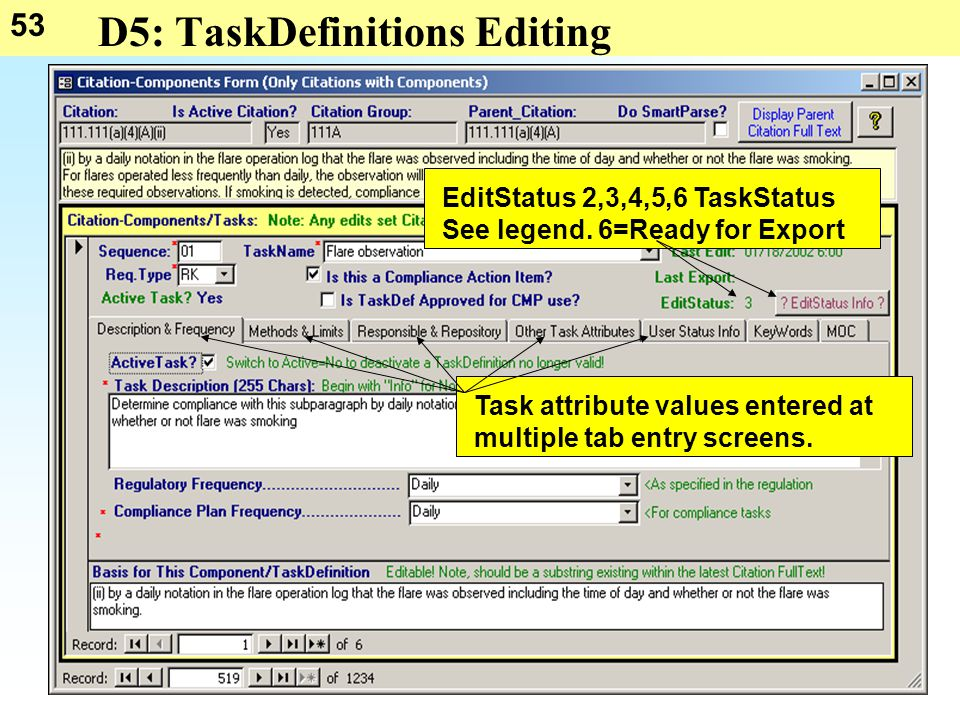 53 D5: TaskDefinitions Editing Task attribute values entered at multiple tab entry screens.