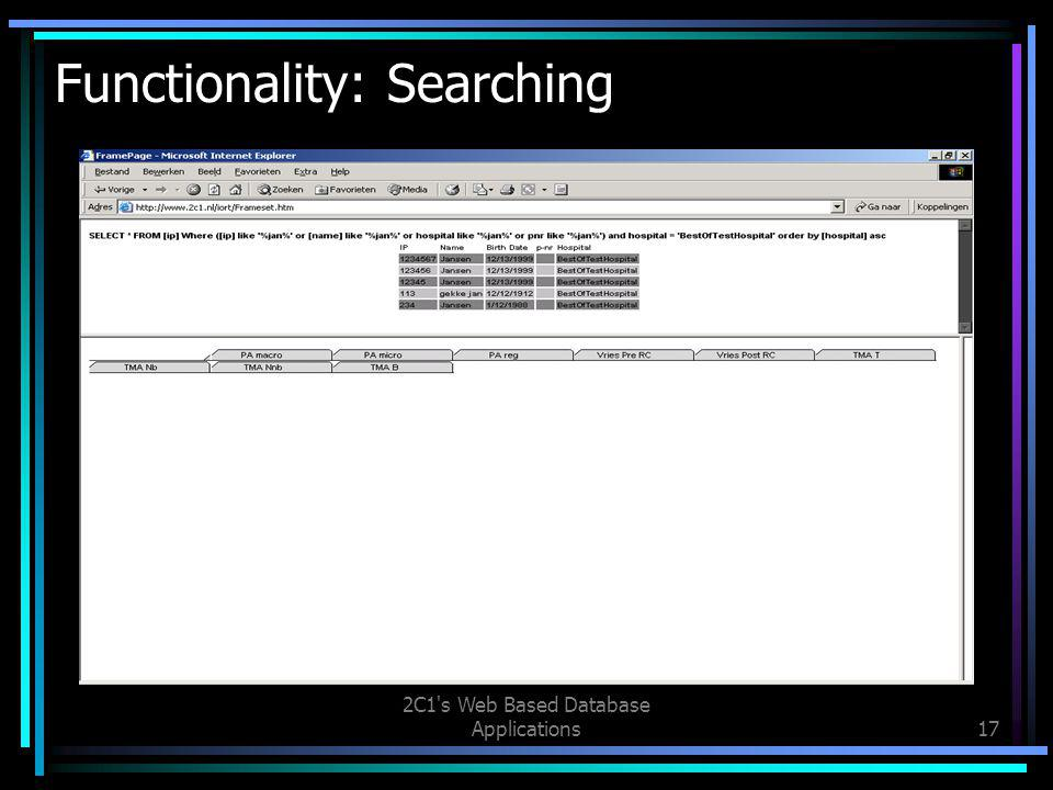 2C1 s Web Based Database Applications17 Functionality: Searching