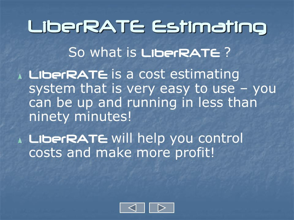 LiberRATE Estimating So what is LiberRATE .