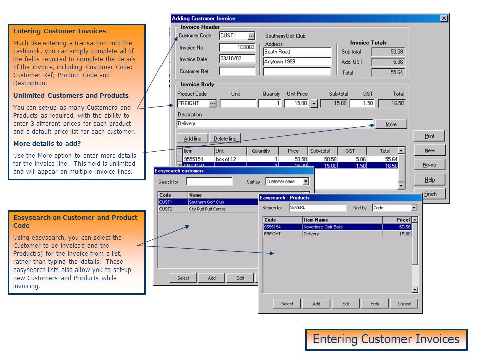 Customer Invoicing Customer Invoicing is a CashManager Add-on for Users who wish to customise and produce their own invoices and statements. Customer