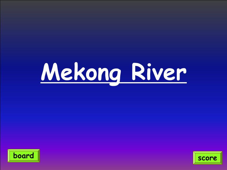 Mekong River score board