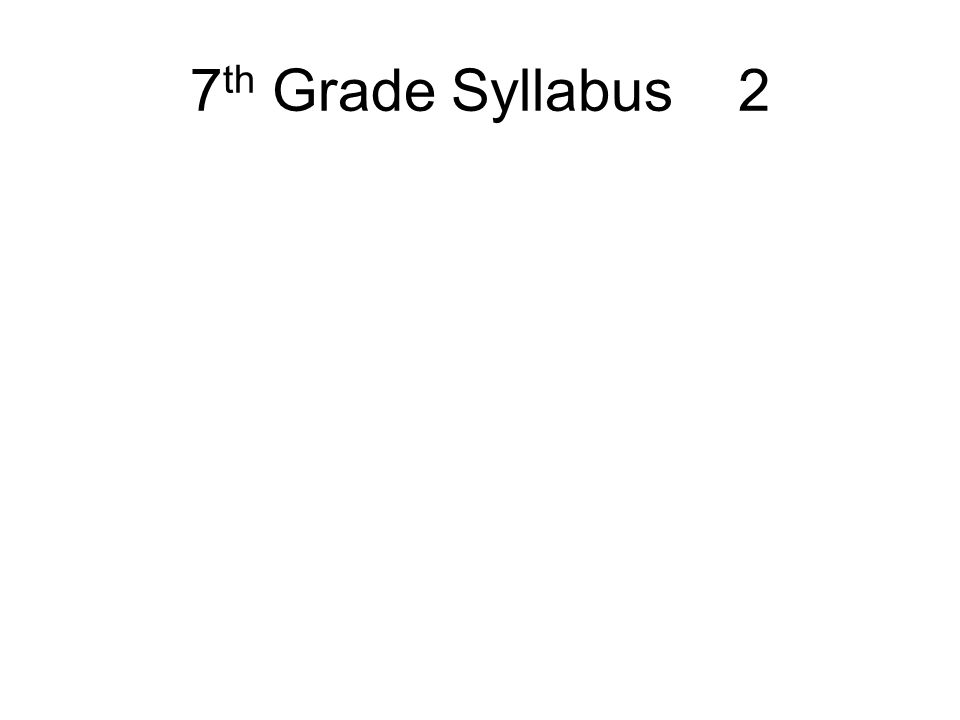 7 th Grade Syllabus 2