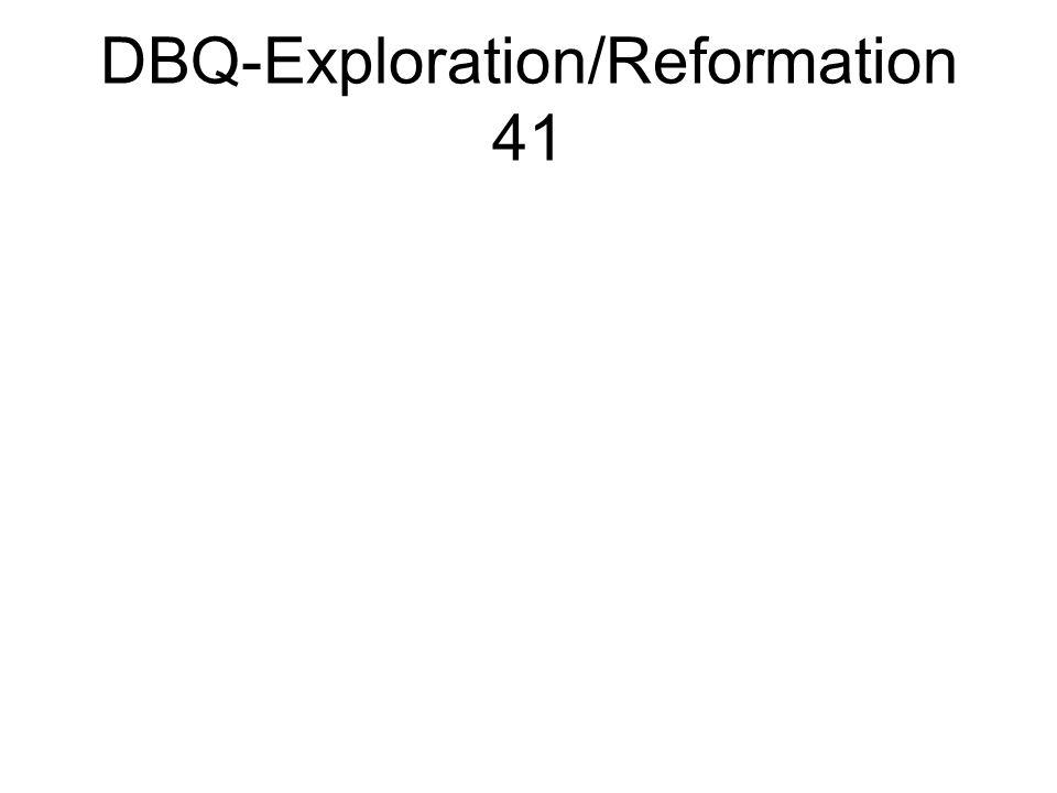 DBQ-Exploration/Reformation 41