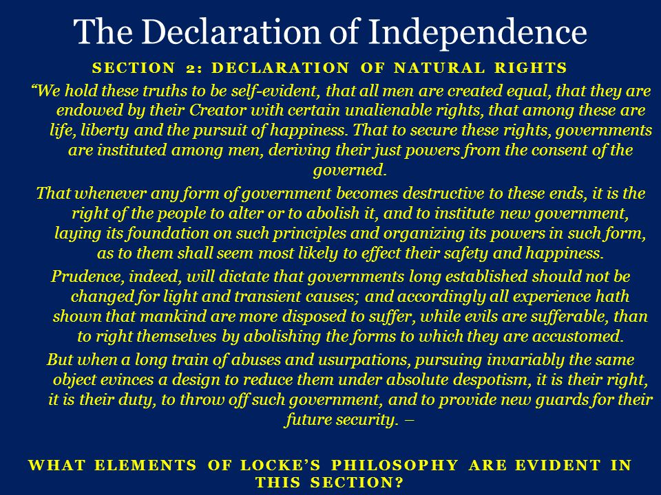 SECTION 2: DECLARATION OF NATURAL RIGHTS We hold these truths to be self-evident, that all men are created equal, that they are endowed by their Creator with certain unalienable rights, that among these are life, liberty and the pursuit of happiness.