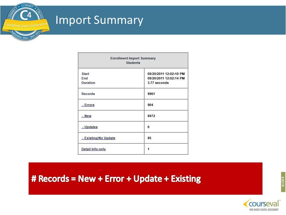 SLIDE 5 Import Summary