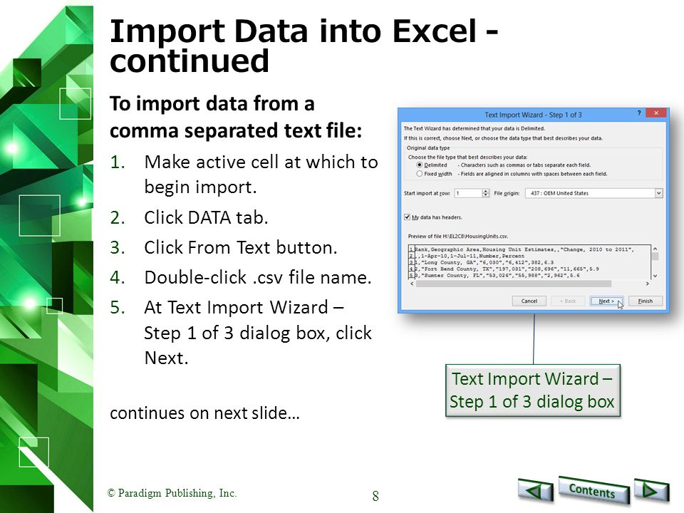 © Paradigm Publishing, Inc. 19 Export Data from Excel - continued To :