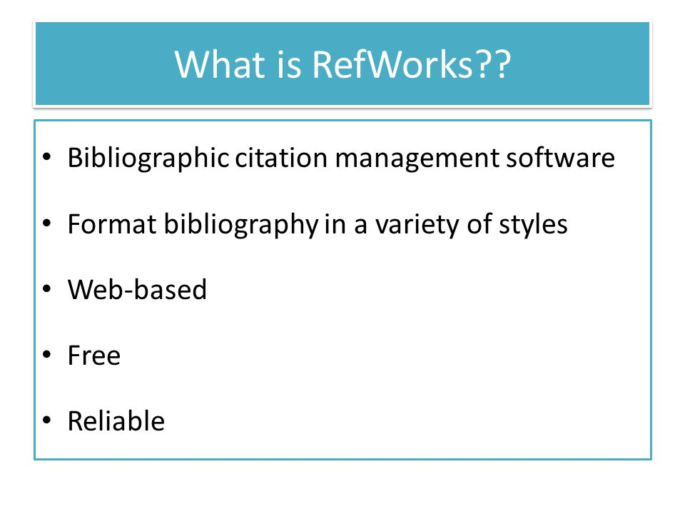 What is RefWorks?.