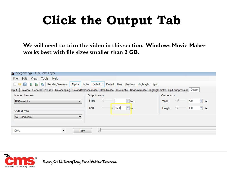 Click the Output Tab We will need to trim the video in this section.