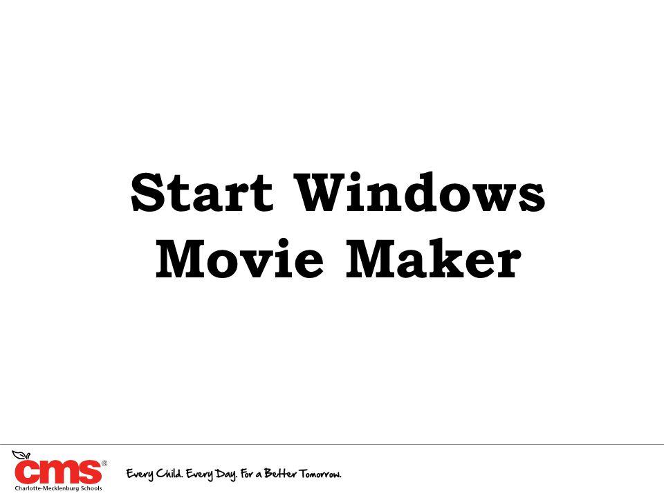 Start Windows Movie Maker