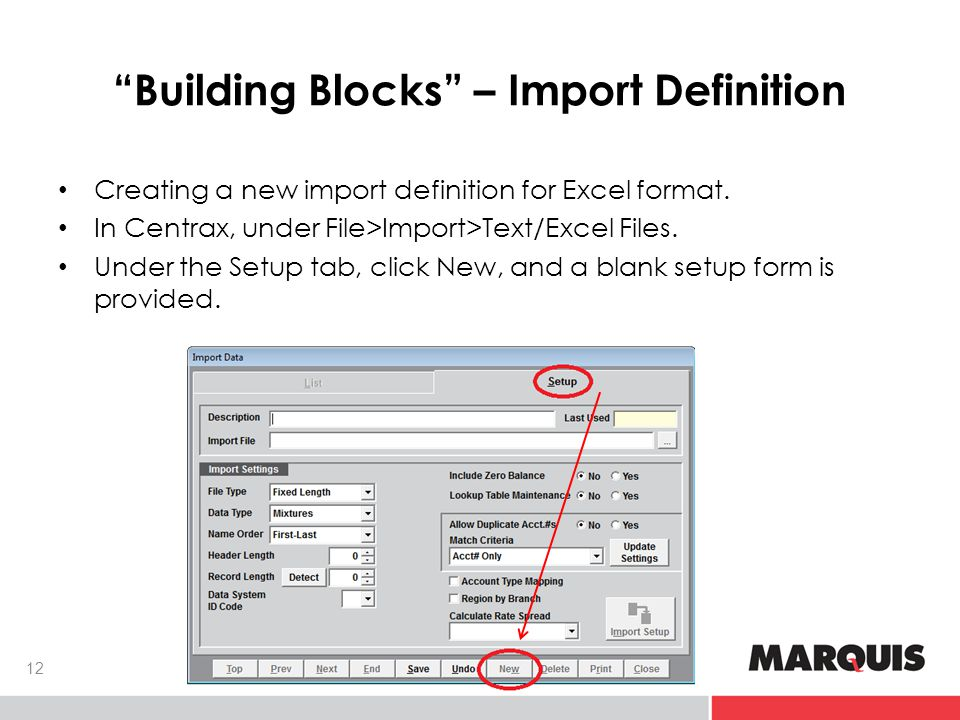 Building Blocks – Import Definition Creating a new import definition for Excel format.