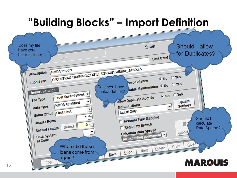 Building Blocks – Import Definition 15 Does my file have zero balance loans.