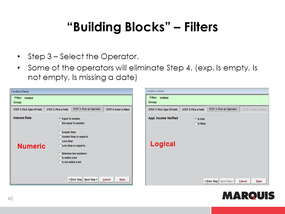 Building Blocks – Filters 40 Step 3 – Select the Operator.