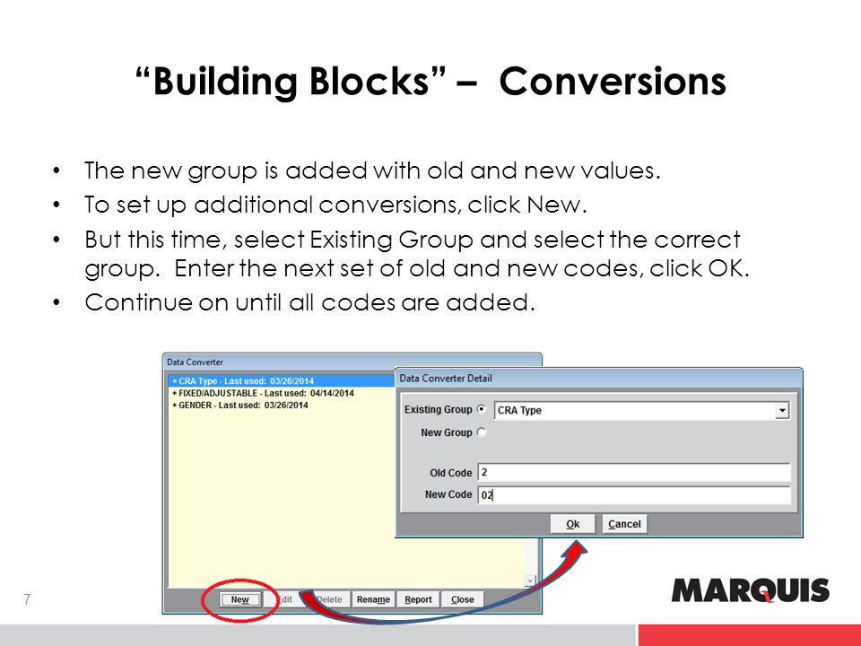 Building Blocks – Conversions 7 The new group is added with old and new values.