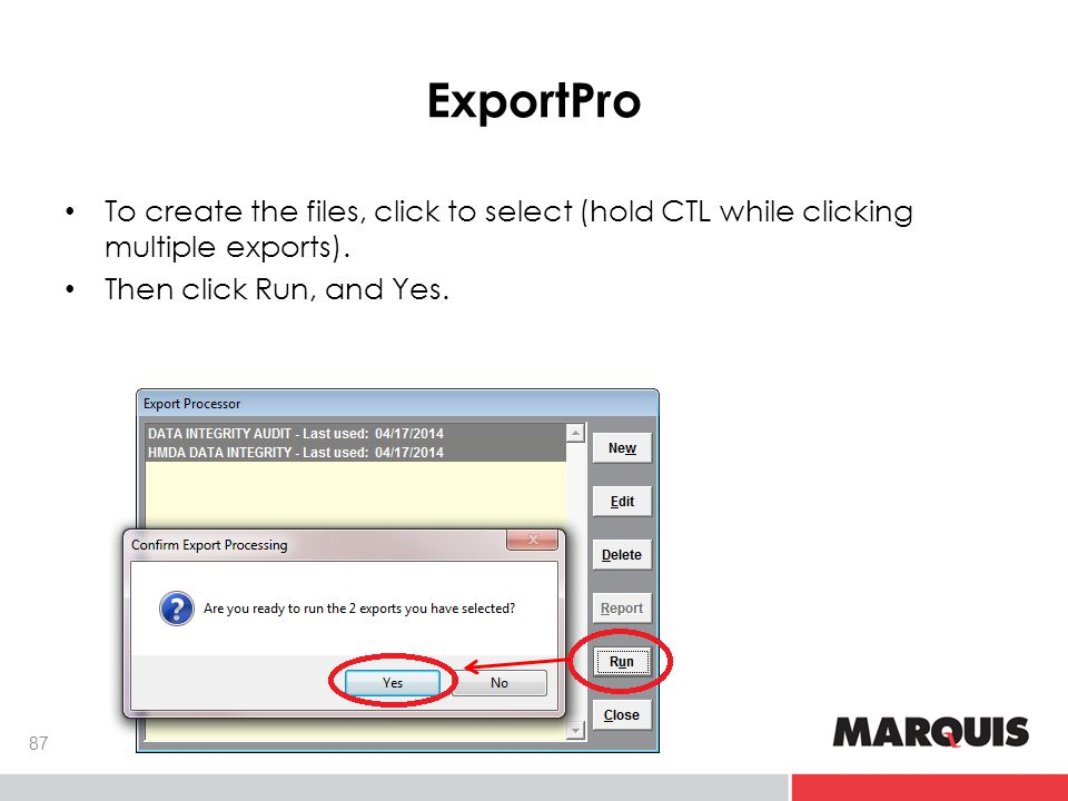 ExportPro 87 To create the files, click to select (hold CTL while clicking multiple exports).