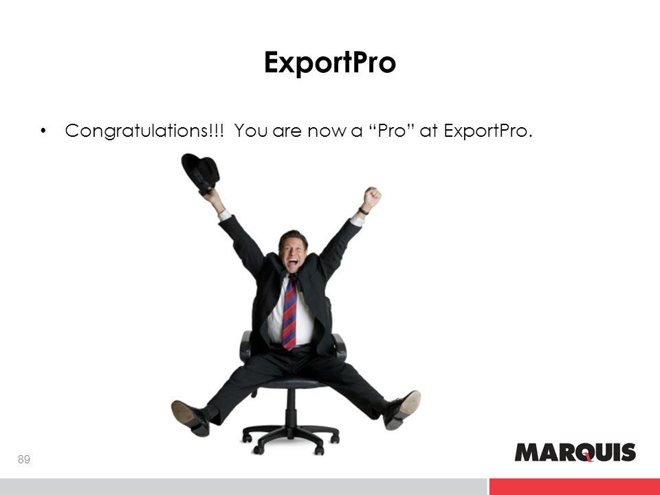 ExportPro 89 Congratulations!!! You are now a Pro at ExportPro.
