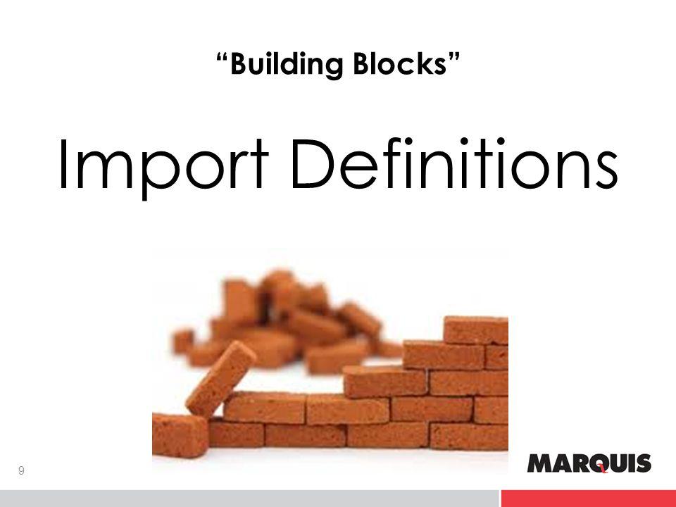 Building Blocks Import Definitions 9