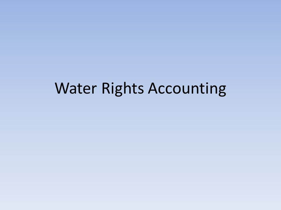 Water Rights Accounting