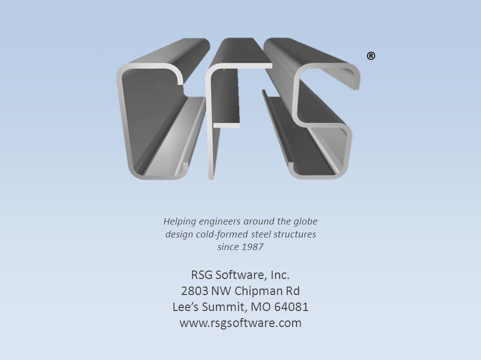 Helping engineers around the globe design cold-formed steel structures since 1987 RSG Software, Inc.