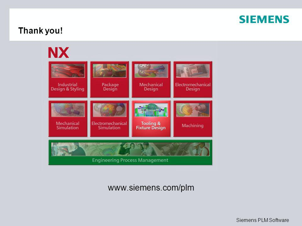 Siemens PLM Software Thank you! www.siemens.com/plm