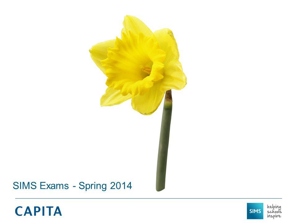 SIMS Exams - Spring 2014